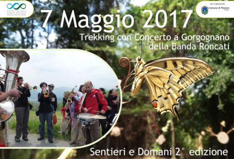 7 Maggio 2017 Trek con Concerto a Gorgognano